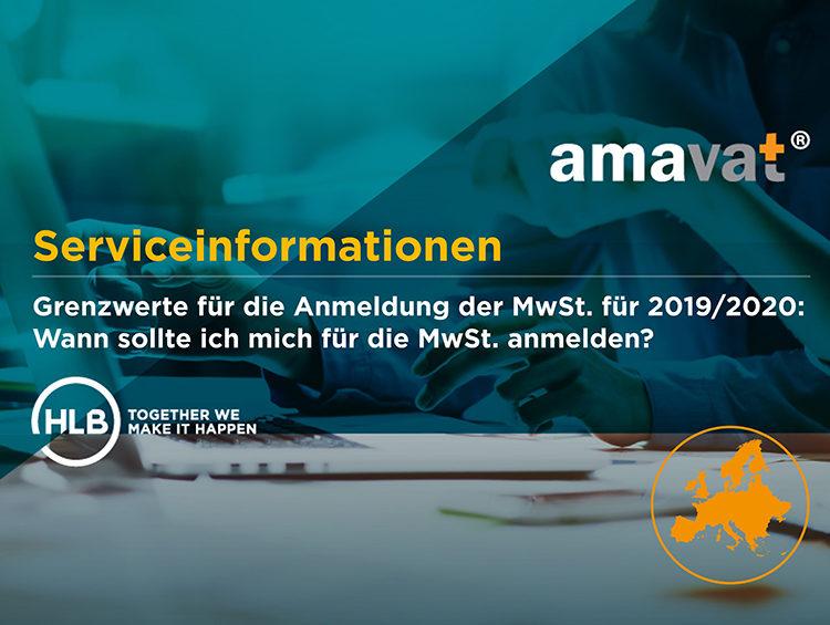 amavat® Service Informationen | Grenzwerte für die Anmeldung der MwSt. für 2019/2020: Wann sollte ich mich für die MwSt. anmelden?