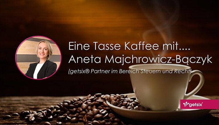 Eine Tasse Kaffee mit.... Aneta Majchrowicz-Bączyk