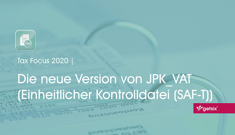 Die neue Version von JPK_VAT (Einheitliche Kontrolldatei (SAF-T))