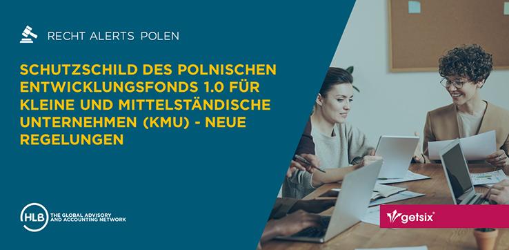 177-getsix-schutzschild-des-polnischen-entwicklungsfonds-neue-Regelungen