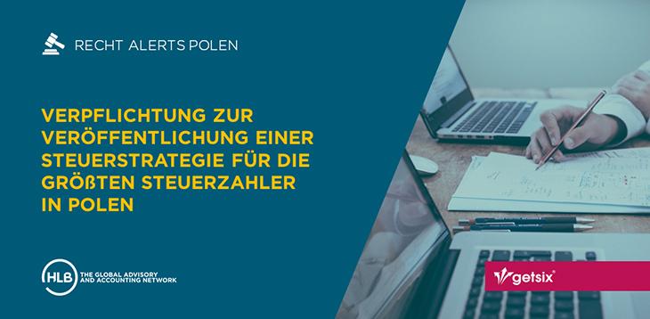 Verpflichtung zur Veröffentlichung einer Steuerstrategie für die größten Steuerzahler in Polen